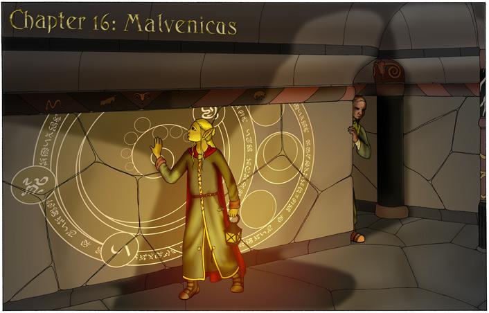 Chapter 16: Malvenicus