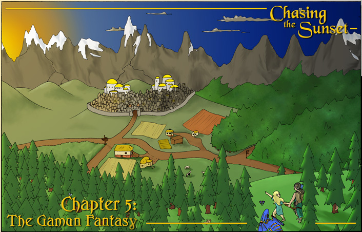 Chapter 5: The Gamun Fantasy
